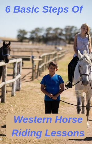 6 Basic Steps of Western Horse Riding Lessons